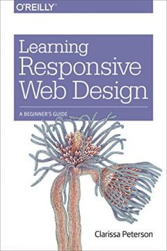 Download ebook Learning Responsive Web Design: A Beginner's Guide