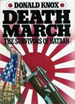 Death March: The Survivors Of Bataan
