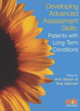 Download Developing Advanced Assessment Skills: Patients with Long Term Conditions