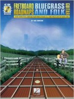 Fretboard Roadmaps – Bluegrass and Folk Guitar