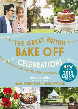 Download ebook Great British Bake Off: Celebrations