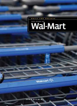 Download ebook The Story Of Wal-mart (built For Success)