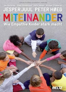 Download ebook Miteinander: Wie Empathie Kinder Stark Macht