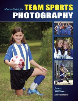Download Master Guide for Team Sports Photography