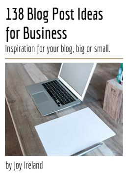Download 138 Blog Post Ideas For Business: Inspiration For Your Blog, Big Or Small!