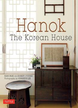 Download Hanok: The Korean House