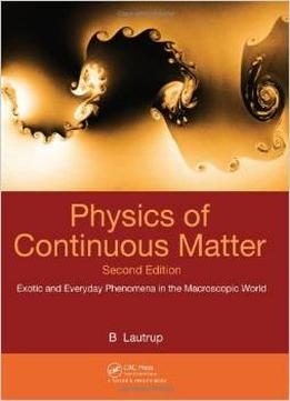Download Physics Of Continuous Matter, Second Edition 2 Edition