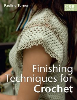 Download Finishing Techniques for Crochet
