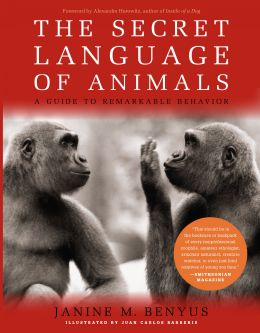 Download The Secret Language of Animals: A Guide to Remarkable Behavior