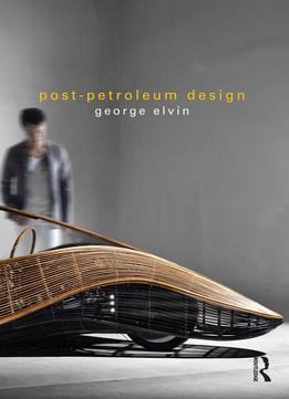 Download Post-petroleum Design