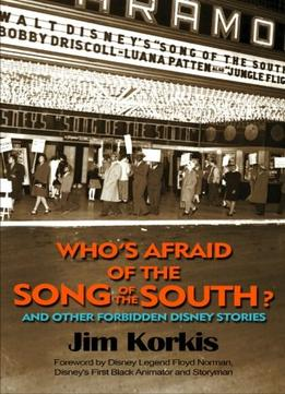 Download Who's Afraid of the Song of the South? & Other Forbidden Disney Stories