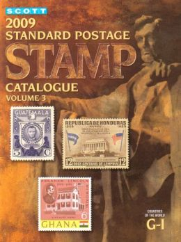Download ebook 2009 Scott Standard Postage Stamp Catalogue, Vol. 3: Countries of the World G-I