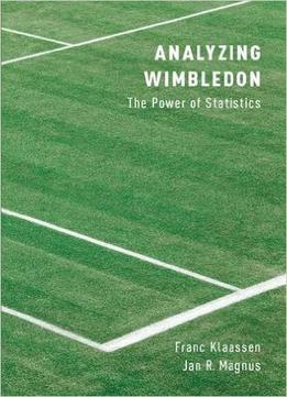 Download Analyzing Wimbledon: The Power Of Statistics