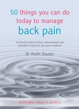 Download ebook 50 Things You Can Do Today To Manage Back Pain