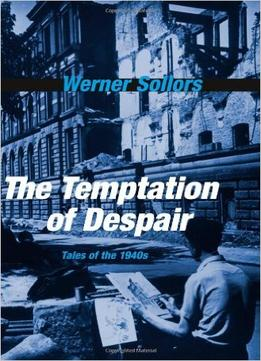 Download The Temptation Of Despair: Tales Of The 1940s