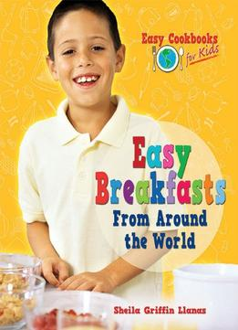Download ebook Easy Breakfasts From Around The World