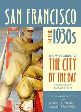 Download San Francisco In The 1930s