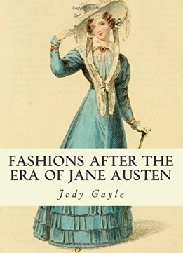 Download ebook Fashions After the Era of Jane Austen