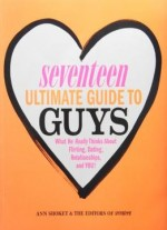 Seventeen Ultimate Guide To Guys