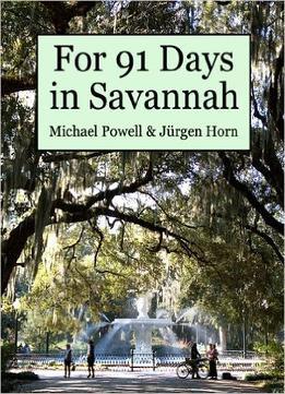 Download For 91 Days In Savannah