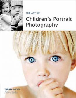 Download The Art of Children's Portrait Photography