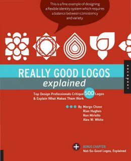 Download ebook Really Good Logos Explained