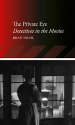 The Private Eye: Detectives in the Movies