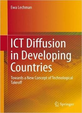 Download ebook Ict Diffusion In Developing Countries