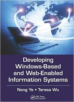 Download ebook Developing Windows-based & Web-enabled Information Systems