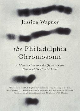 Download The Philadelphia Chromosome
