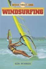 Windsurfing (Outdoor Pursuits Series)