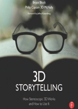 Download 3d Storytelling: How Stereoscopic 3d Works & How To Use It