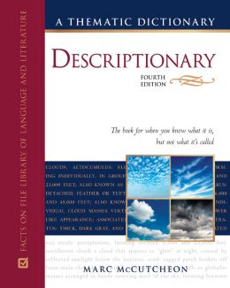 Download Descriptionary: A Thematic Dictionary