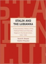 Stalin And The Lubianka (Annals of Communism)