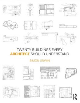 Download Twenty Buildings Every Architect Should Understand