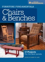 Chairs & Benches: 17 Projects For All Skill Levels