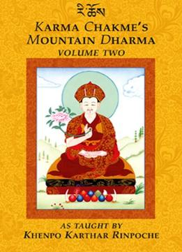 Download Karma Chakme's Mountain Dharma, Vol. 2