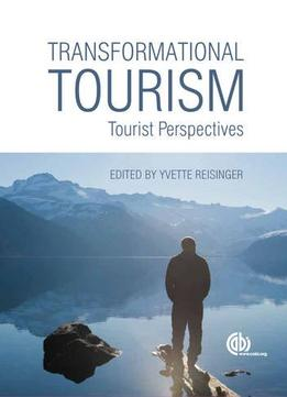 Download Transformational Tourism: Tourist Perspectives