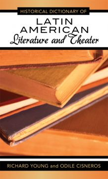 Download Historical Dictionary of Latin American Literature & Theater