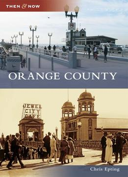 Download Orange County (then & Now)