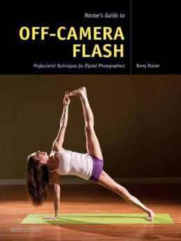 Download Master's Guide to Off-Camera Flash