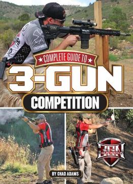 Download Complete Guide To 3-gun Competition