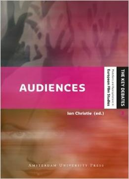 Download Audiences: Defining & Researching Screen Entertainment Reception