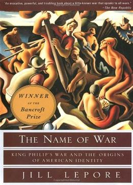 Download The Name Of War: King Philip's War & the Origins of American Identity