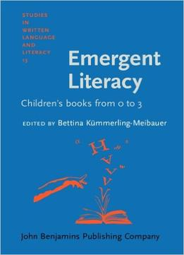 Download Emergent Literacy: Children's books from 0 to 3