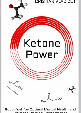 Download Ketone Power: Superfuel For Optimal Mental Health & Ultimate Physical Performance