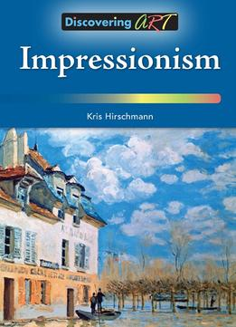 Download Impressionism (discovering Art)