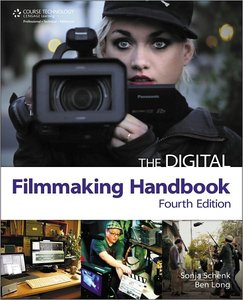 Download The Digital Filmmaking Handbook, 4th Edition