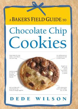Download ebook A Baker's Field Guide to Chocolate Chip Cookies