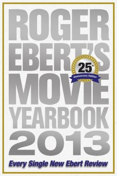 Download Roger Ebert's Movie Yearbook 2013: 25th Anniversary Edition